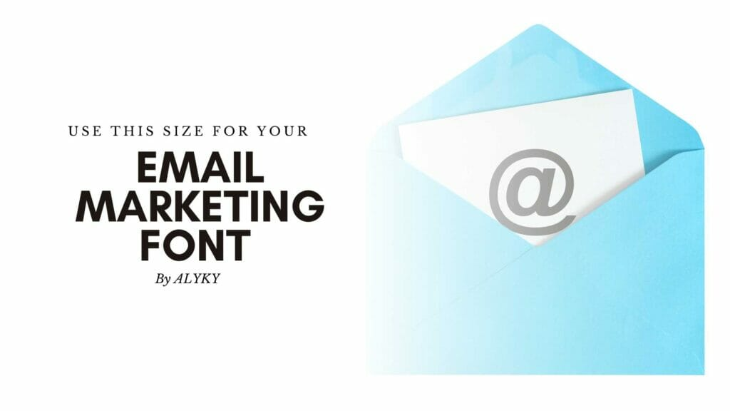 Best Font Size for Email Marketing